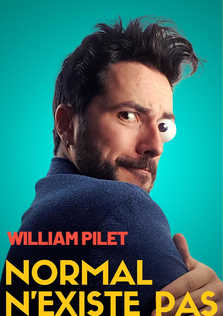 William Pilet dans Normal n'existe pas