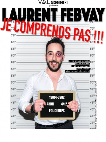 Laurent Febvay dans J'comprends pas !