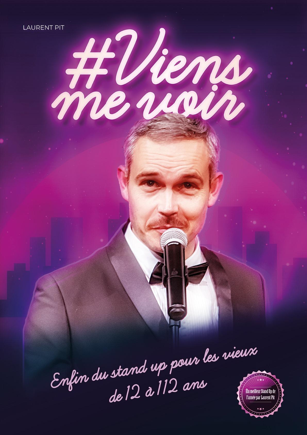 Laurent Pit dans #Viens me voir