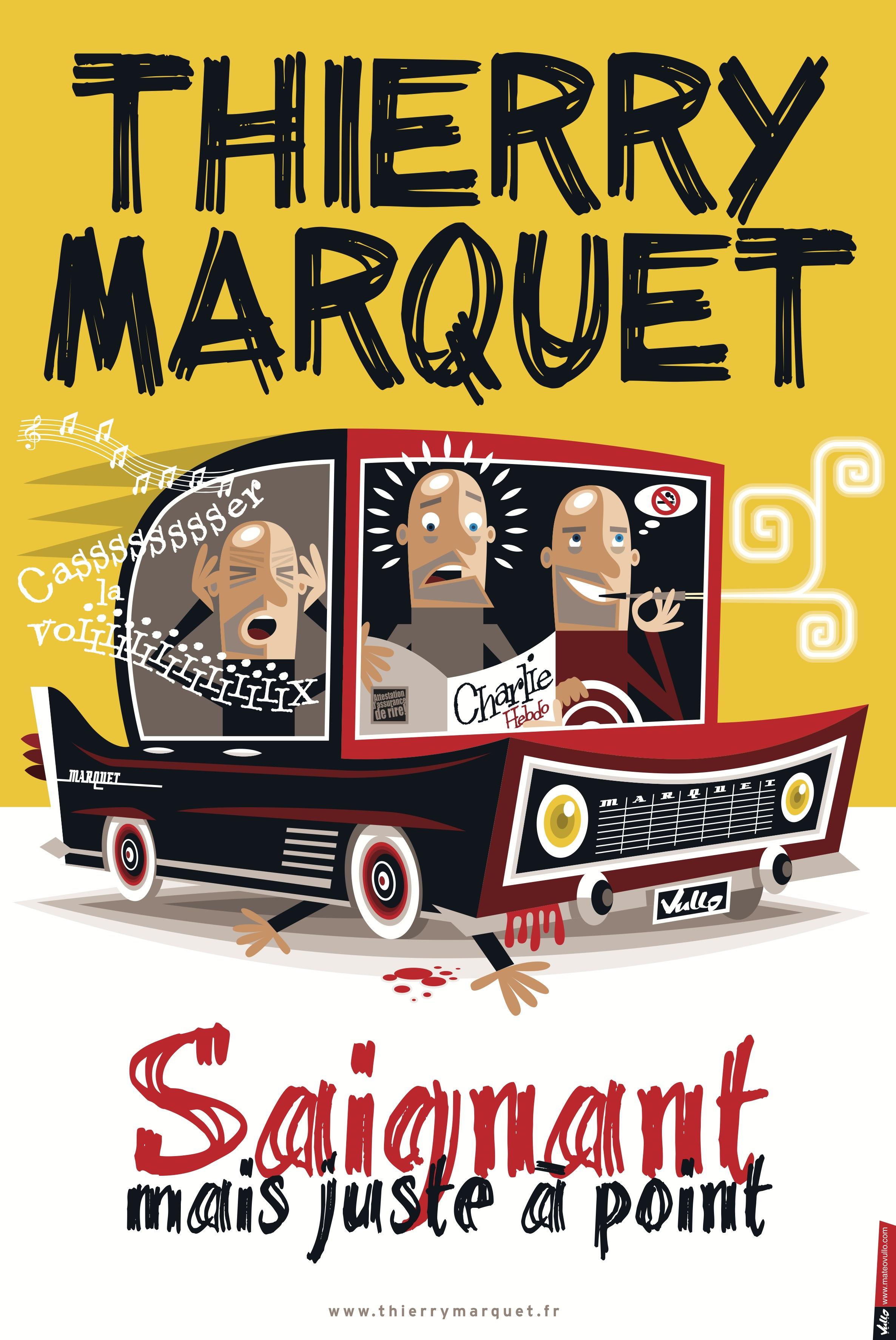 Thierry Marquet dans Saignant mais juste à point