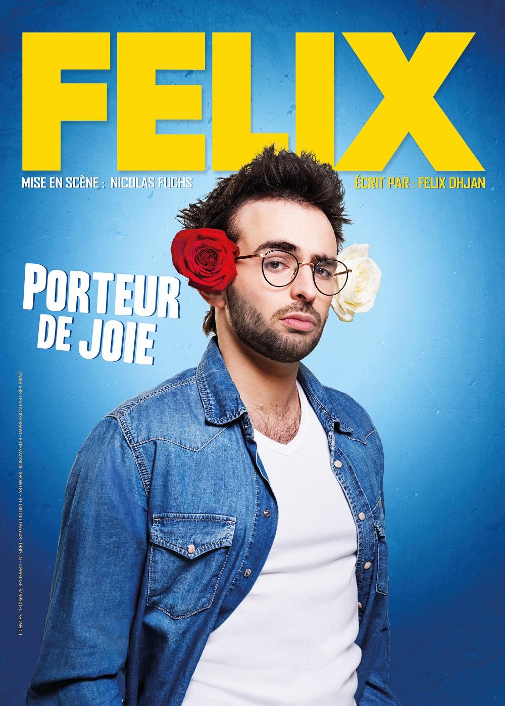 Felix Dhjan dans Porteur de joie