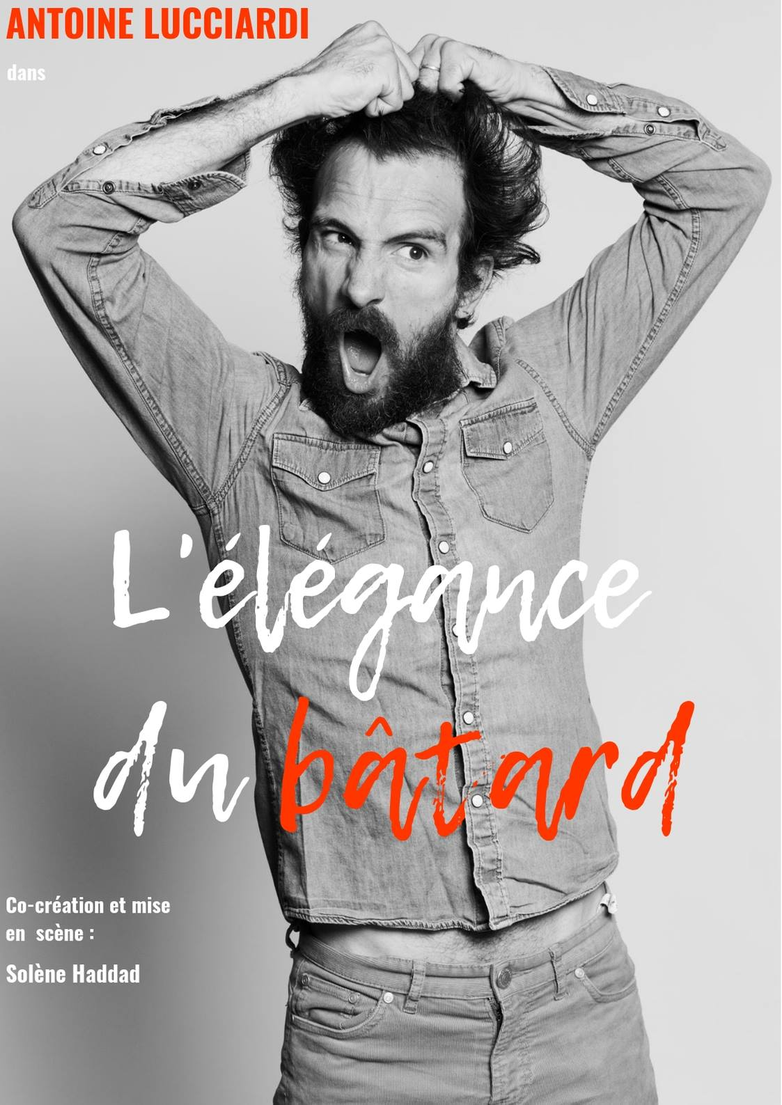 Antoine Lucciardi, Solène Haddad dans L'élégance du bâtard