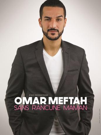 Omar Meftah dans Sans rancune Maman