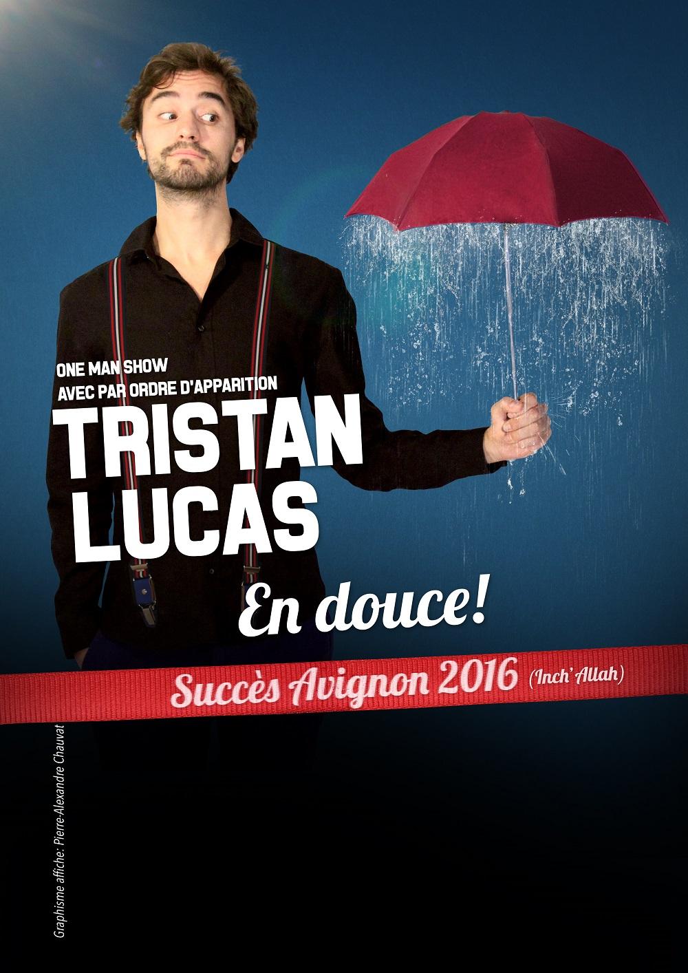 Tristan Lucas dans En douce !